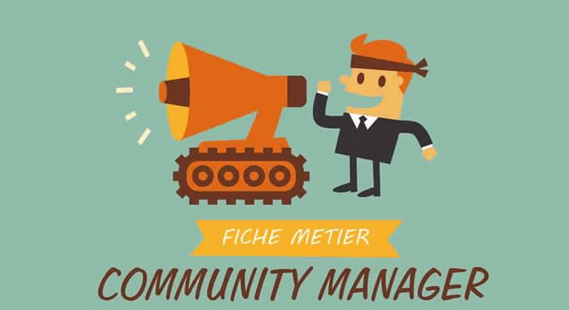 à savoir sur Le COMMUNITY MANAGER : Découvrez PLUS de 5 informations : Fiche métier du web