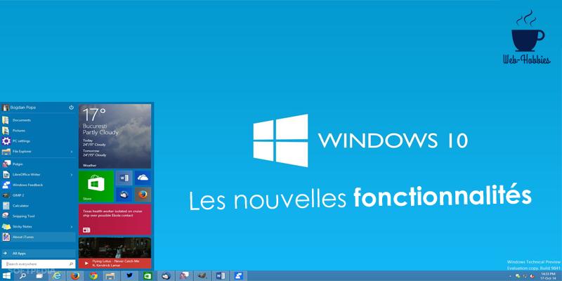 Découvrez les meilleures nouvelles fonctionnalités Windows 10