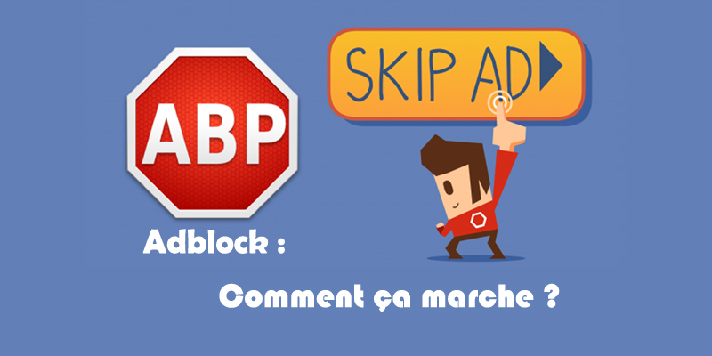 adblock comment a marche bloquer toutes les publicit s. Black Bedroom Furniture Sets. Home Design Ideas
