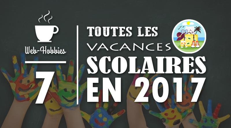 Fr les toutes 8 vacances scolaires 2017 officielles en france - Vacances toussaint 2017 rennes ...